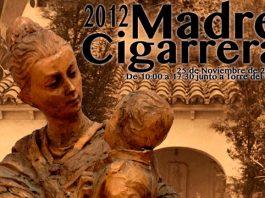 Madre Cigarrera 2012 a la vuelta de la esquina