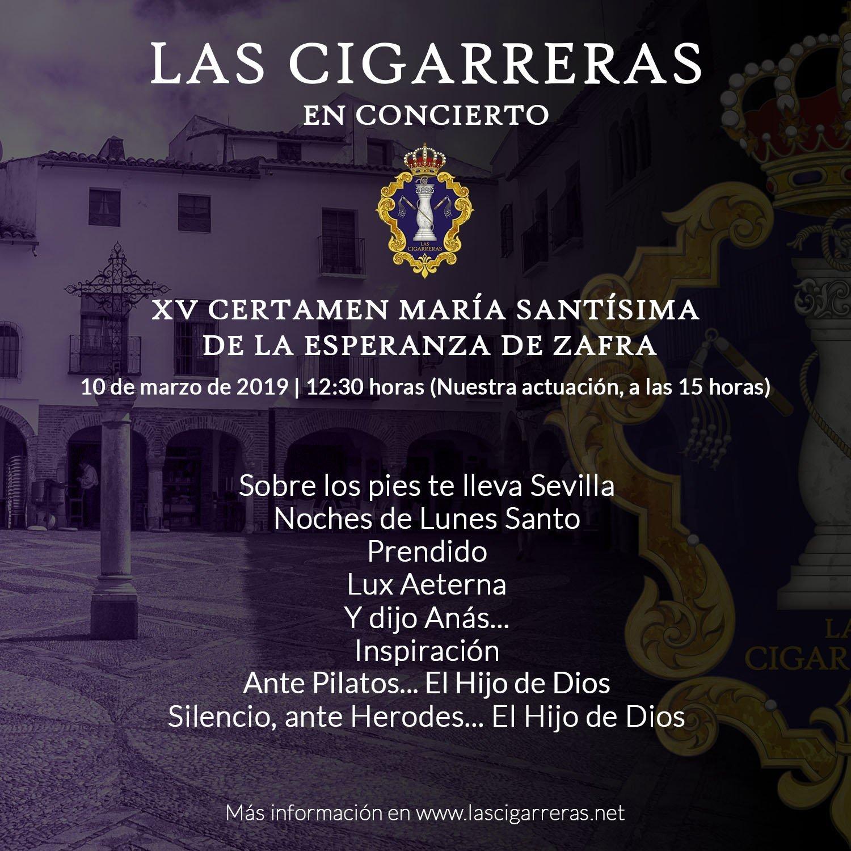 Repertorio de Las Cigarreras en el XV Certamen María Santísima de la Esperanza de Zafra