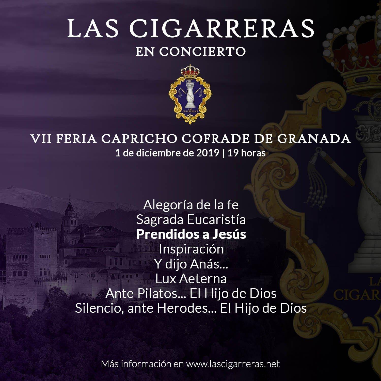 Repertorio de Las Cigarreras en Capricho Cofrade de Granada 2019