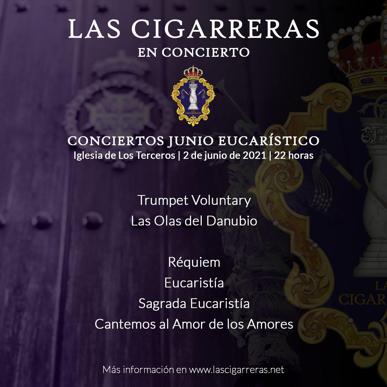 Repertorio de Las Cigarreras en el concierto Junio Eucarístico 2021